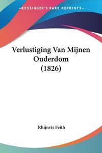 Verlustiging Van Mijnen Ouderdom (1826), Rhijnvis Feith обложка-превью