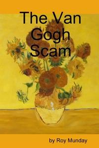 Книга под заказ: «The Van Gogh Scam»