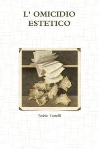 Книга под заказ: «L' OMICIDIO ESTETICO»