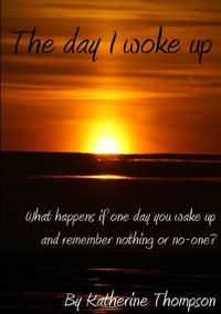 Книга под заказ: «The Day I Woke Up»