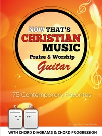 Книга под заказ: «Now That's Christian Music - Guitar»
