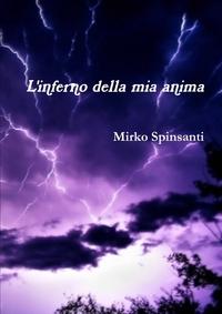 Книга под заказ: «L'Inferno Della MIA Anima»