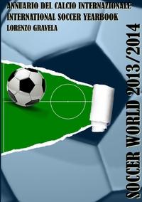 Книга под заказ: «Soccer World 2013/2014»