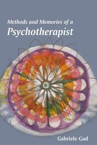 Книга под заказ: «Methods and Memories of a Psychotherapist»