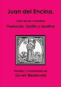 Книга под заказ: «Juan del Encina, Autor de Las Comedias Thebayda, Ypolita y Serafina»