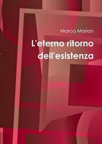 Книга под заказ: «L'eterno ritorno dell'esistenza»