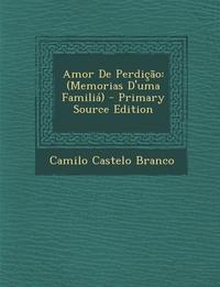 Книга под заказ: «Amor De Perdição»