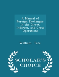 Книга под заказ: «A Manual of Foreign Exchanges»