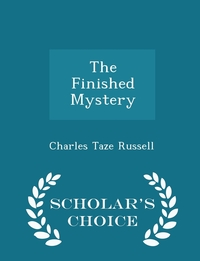 Книга под заказ: «The Finished Mystery - Scholar's Choice Edition»