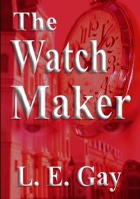 Книга под заказ: «The Watch Maker»