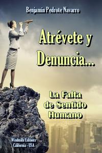 Книга под заказ: «Atrévete y Denuncia...»