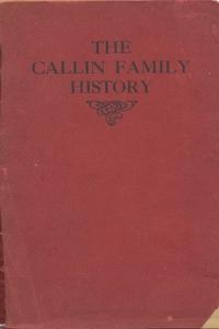 Книга под заказ: «Callin Family History - 1911»