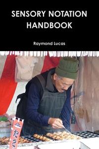 Книга под заказ: «Sensory Notation Handbook 2014»