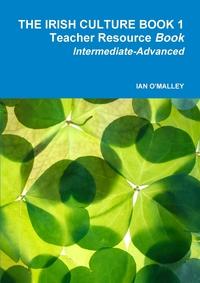 Книга под заказ: «THE IRISH CULTURE BOOK 1»