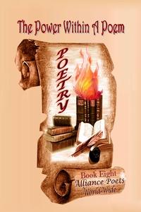 Книга под заказ: «The Power Within A Poem Book 8»