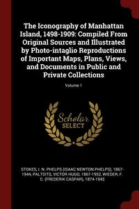 Книга под заказ: «The Iconography of Manhattan Island, 1498-1909»