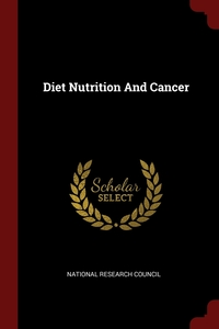 Diet Nutrition And Cancer, National Research Council обложка-превью