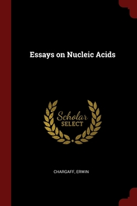 Essays on Nucleic Acids, Erwin Chargaff обложка-превью
