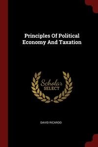 Principles Of Political Economy And Taxation, David Ricardo обложка-превью