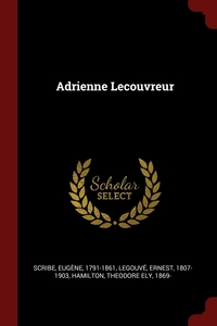 Книга под заказ: «Adrienne Lecouvreur»