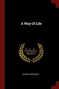 A Way Of Life, Sir William Osler обложка-превью