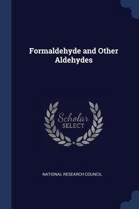 Formaldehyde and Other Aldehydes, National Research Council обложка-превью