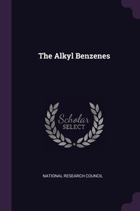 The Alkyl Benzenes, National Research Council обложка-превью