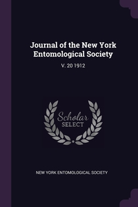 Journal of the New York Entomological Society: V. 20 1912, New York Entomological Society обложка-превью