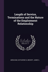 Length of Service, Terminations and the Nature of the Employment Relationship, Katharine G Abraham, James L Medoff обложка-превью