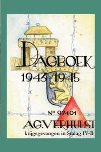 Книга под заказ: «Dagboek 1943-1945 - krijgsgevangen in Stalag IV-B»