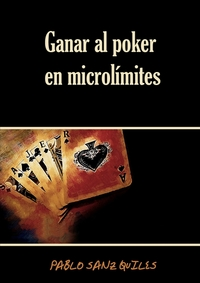 Книга под заказ: «Ganar Al Poker En Microlimites»