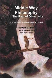 Книга под заказ: «Middle Way Philosophy 1»