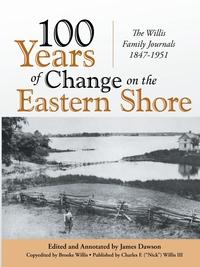Книга под заказ: «100 Years of Change on the Eastern Shore»