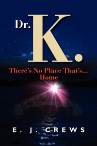 Книга под заказ: «Dr. K. There's No Place That's...Home»