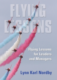 Книга под заказ: «Flying Lessons for Leaders and Managers»