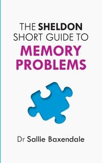 Книга под заказ: «Sheldon Short Guide to Memory Problems»