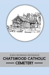 Книга под заказ: «CHATSWOOD CATHOLIC CEMETERY»