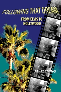 Книга под заказ: «Following That Dream From Elvis to Hollywood»