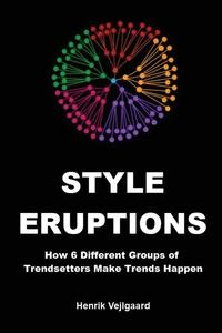 Книга под заказ: «Style Eruptions»