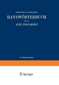 Wilhelm Gesenius' Hebräisches und Aramäisches Handwörterbuch über das Alte Testament, Wilhelm Gesenius, Frants Buhl обложка-превью