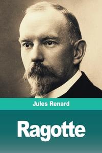 Ragotte: Nos Frères farouches, Jules Renard обложка-превью