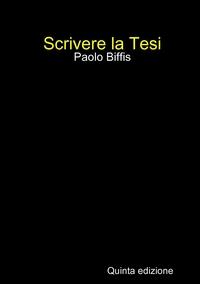Книга под заказ: «Scrivere la Tesi (V ed. print)»