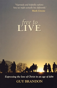 Книга под заказ: «Free to Live - Expressing the Love of Christ in an Age of Debt»