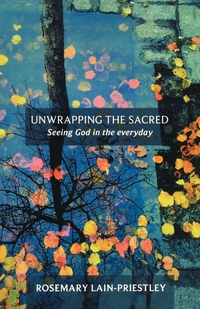 Книга под заказ: «Unwrapping the Sacred - Seeing God in the everyday»