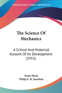 The Science Of Mechanics: A Critical And Historical Account Of Its Development (1915), Ernst Mach обложка-превью
