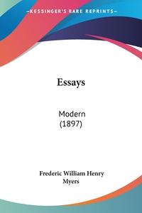 Essays: Modern (1897), Frederic William Henry Myers обложка-превью