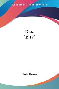 Diaz (1917), David Hannay обложка-превью