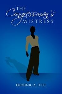 Книга под заказ: «The Congressman's Mistress»