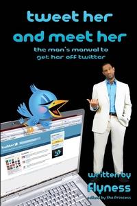 Книга под заказ: «Tweet Her and Meet Her»