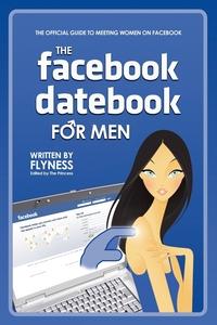 Книга под заказ: «The Facebook Datebook for Men»